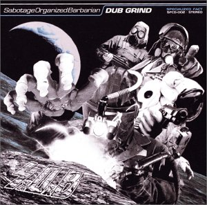 Sabotage Organized Barbarian - Dub Grind - 1999