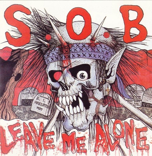 S.O.B. - Leave Me Alone Cd 1986/1993