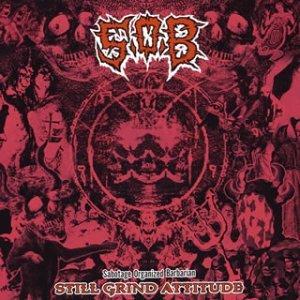 S.O.B. - Still Grind Attitude 2003