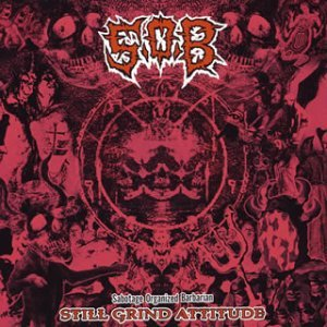Sabotage Organized Barbarian - Still Grind Attitude - 2003