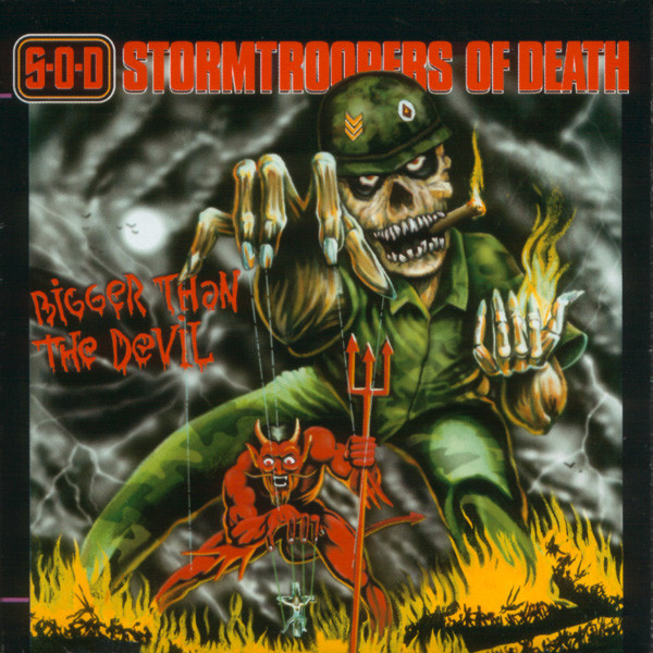 Stormtroopers Of Death - Bigger Than The Devil - 1999