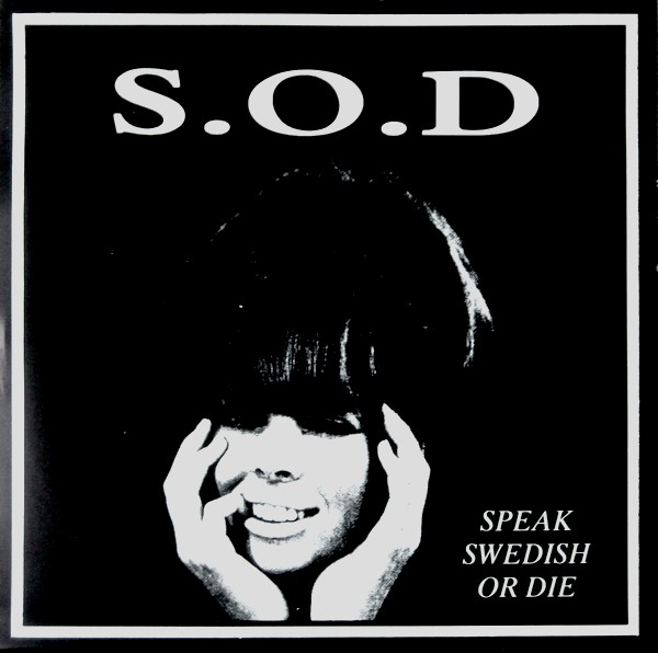 Sound Of Disaster - Speak Swedish Or Die - 1990