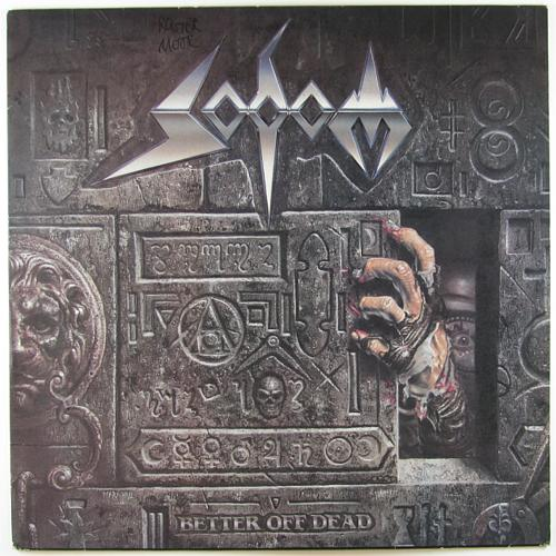 Sodom - Better Off Dead - 1990