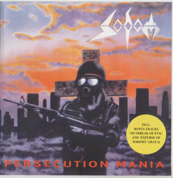 Sodom - Persecution Mania - 1987
