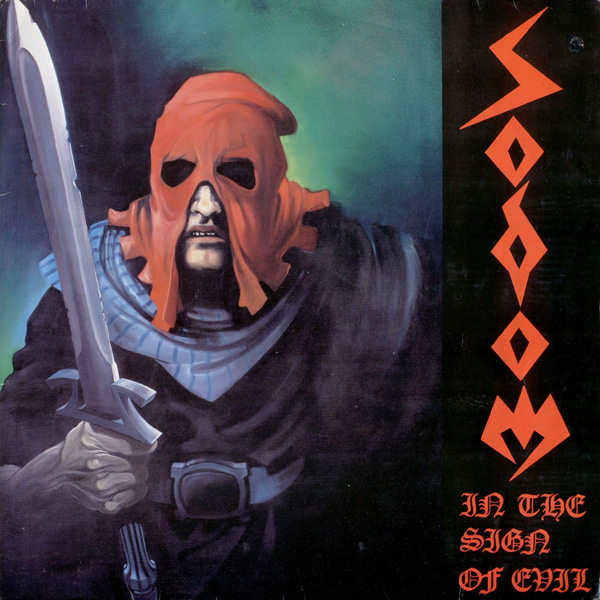 Sodom - In The Sign Of Evil - 1985