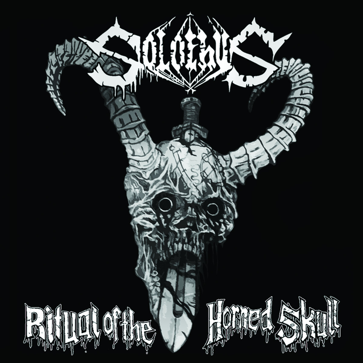 Solothus - Ritual Of The Horned Skull - 2011