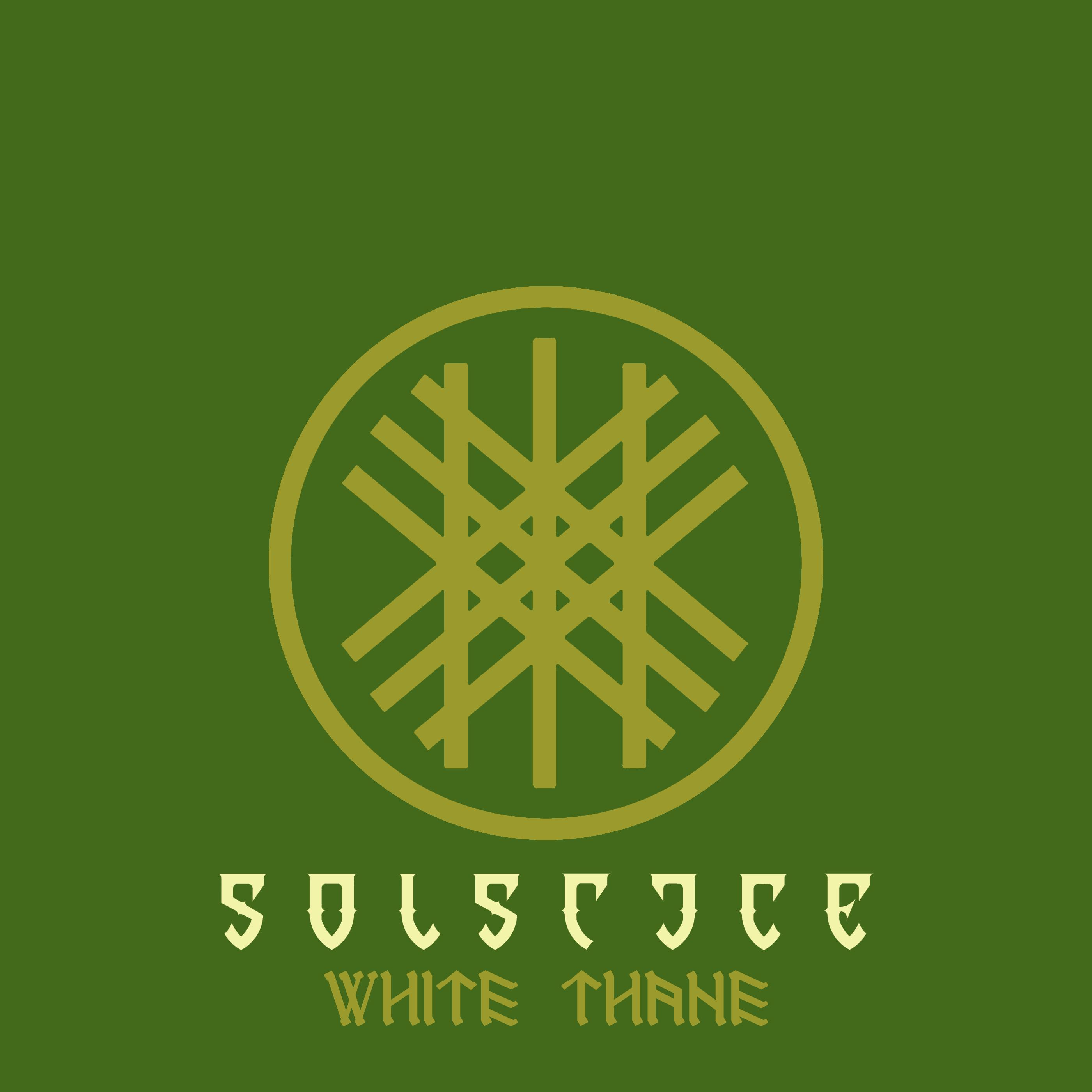 Solstice - White Thane  - 2019