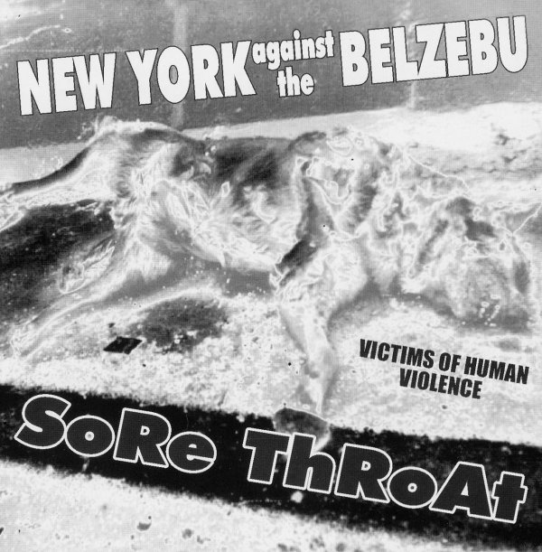 New York Against The Belzebu / Sore Throat ‎– Victims Of Human 2004