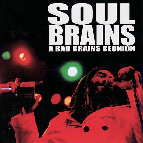 Bad Brains - Live At Maritime Hall (Soul Brains) 2001