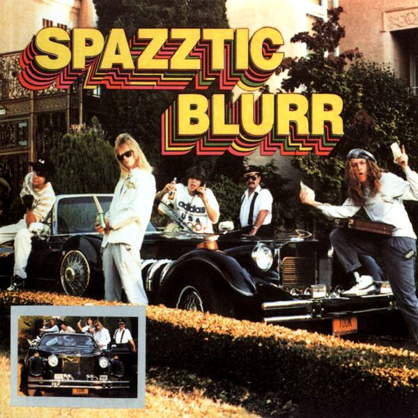 Spazztic Blurr - Spazztic Blurr - 1988