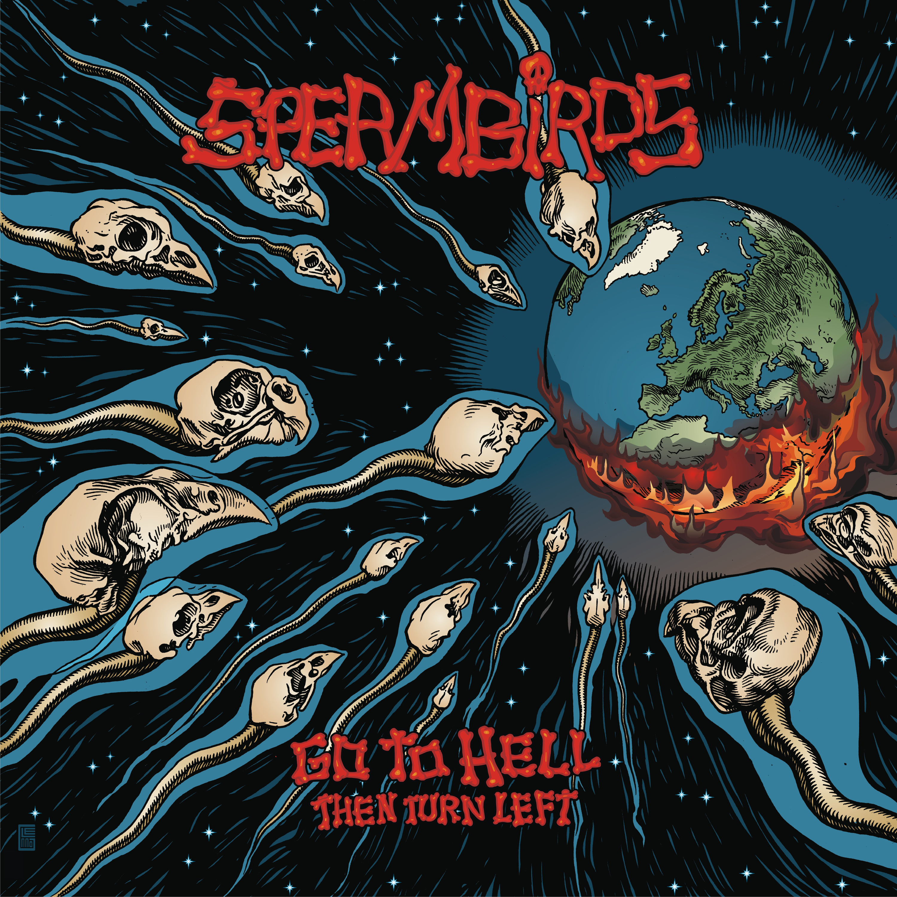 Spermbirds - Go To Hell Then Turn Left - 2019