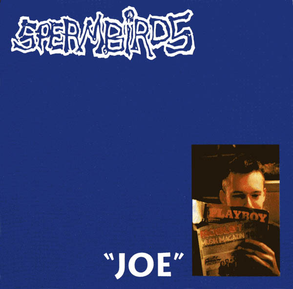 Spermbirds - Joe - 1992