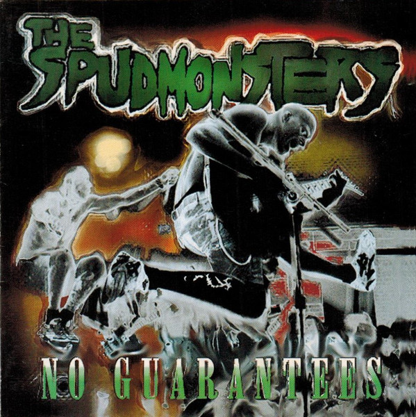 The Spudmonsters - No Guarantees - 1995
