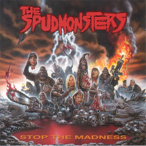 The Spudmonsters - Stop The Madness - 1993