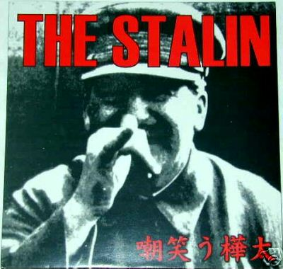 The Stalin - Sakhalin Smile 1980/1984