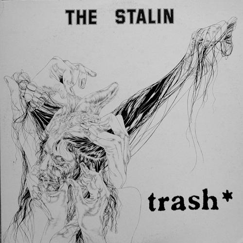 The Stalin - Trash - 1981