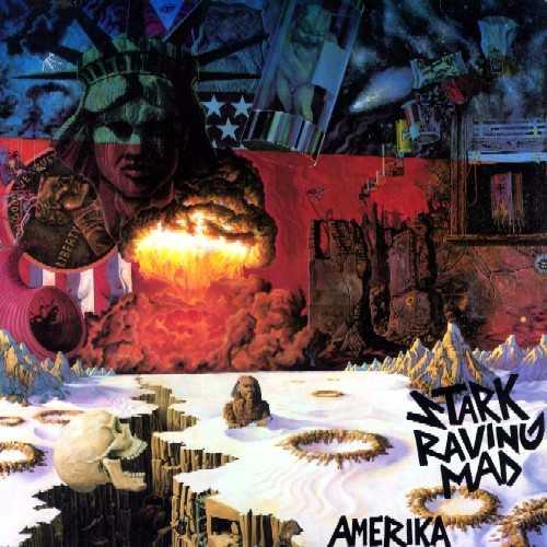 Stark Raving Mad - Amerika - 1984/1985
