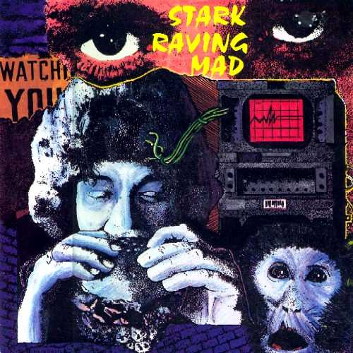 Stark Raving Mad - Social Sickness - 1985/1986