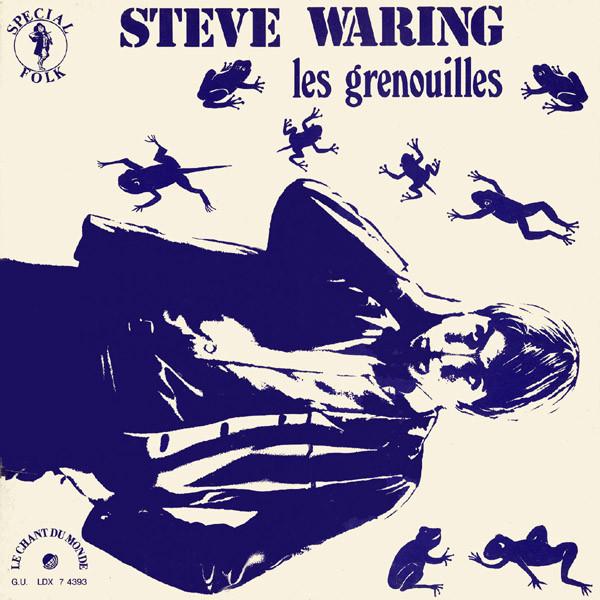 Steve Waring - Les Grenouilles - 1970