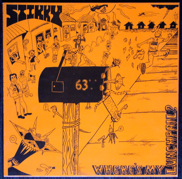 Stikky - Where's My Lunchpail? - 1988