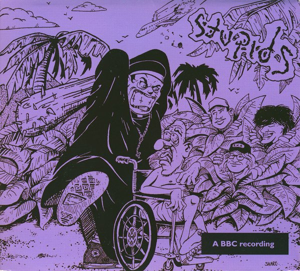 Stupids - The Complete BBC Peel Sessions 1986/1987