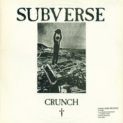 Subverse, Desecration - Desecration / Crunch - 1987