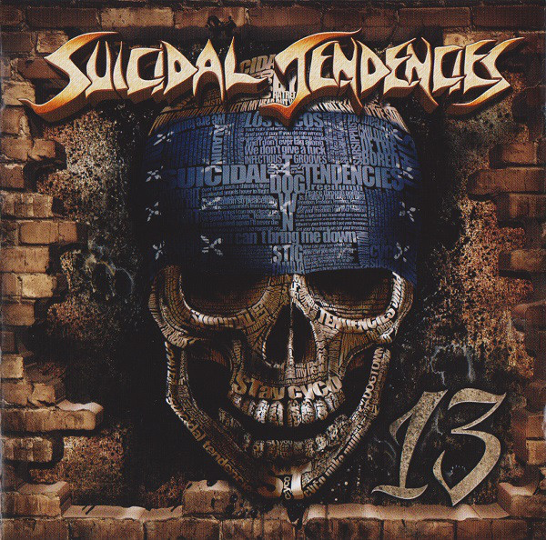 Suicidal Tendencies - 13 - 2013