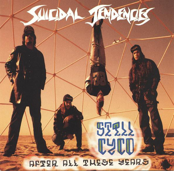 Suicidal Tendencies - Still Cyco After All These Years - 1993