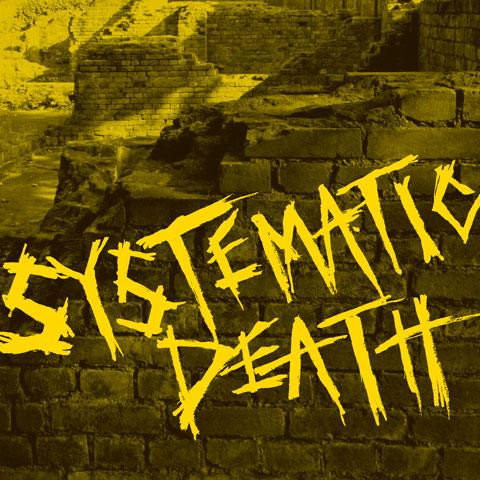 Systematic Death - Systema Six 2009