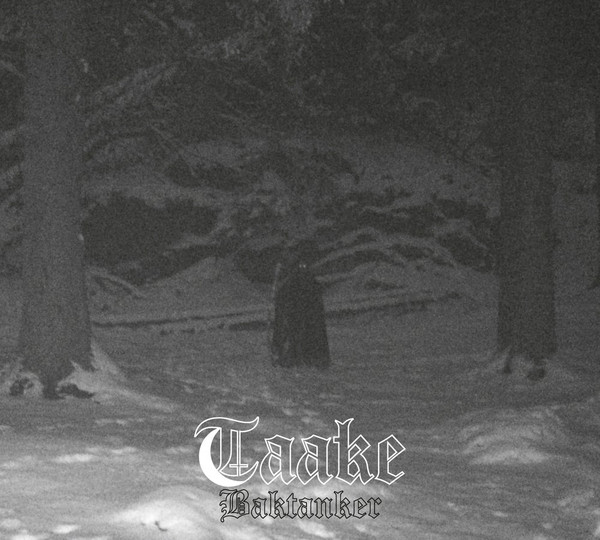 Taake - Baktanker - 2017