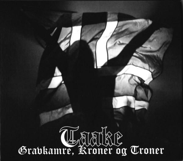 Taake - Gravkamre, Kroner Og Troner - 2013
