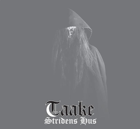 Taake - Stridens Hus - 2014