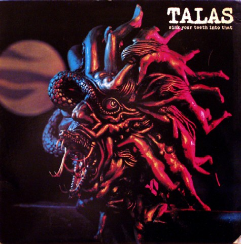 Talas - Sink Your Teeth Into That - 1982
