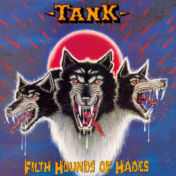 Tank - Filth Hounds Of Hades - 1991