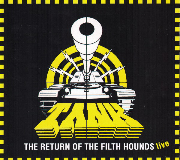 Tank - The Filth Hounds Of Hades - Dogs Of War 1981-2002 - 1997
