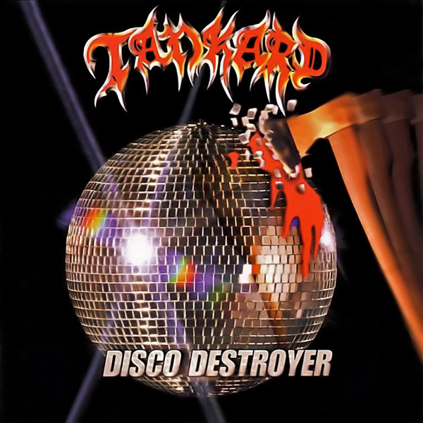 Tankard - Disco Destroyer - 1998