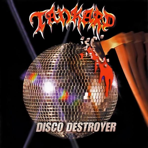 Tankard - Disco Destroyer - 1998