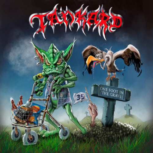 Tankard - One Foot In The Grave - 2017