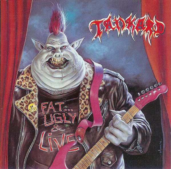 Tankard - Fat, Ugly & Live - 1991
