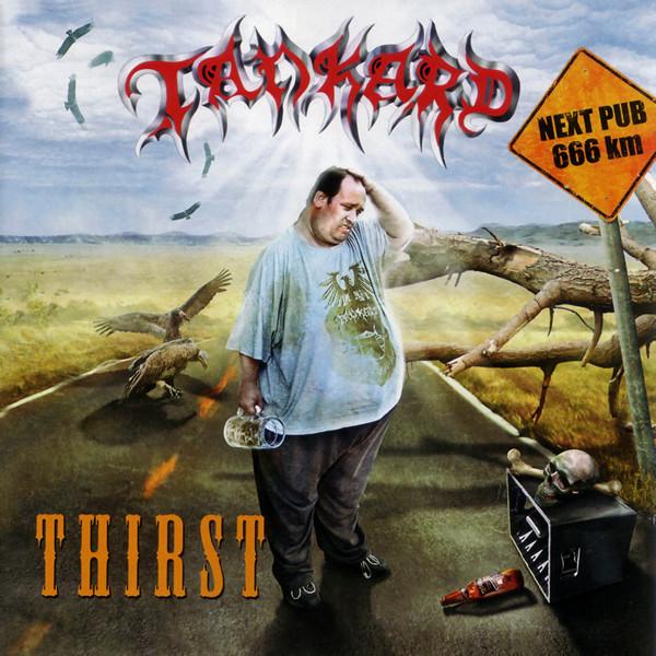 Tankard - Thirst - 2008