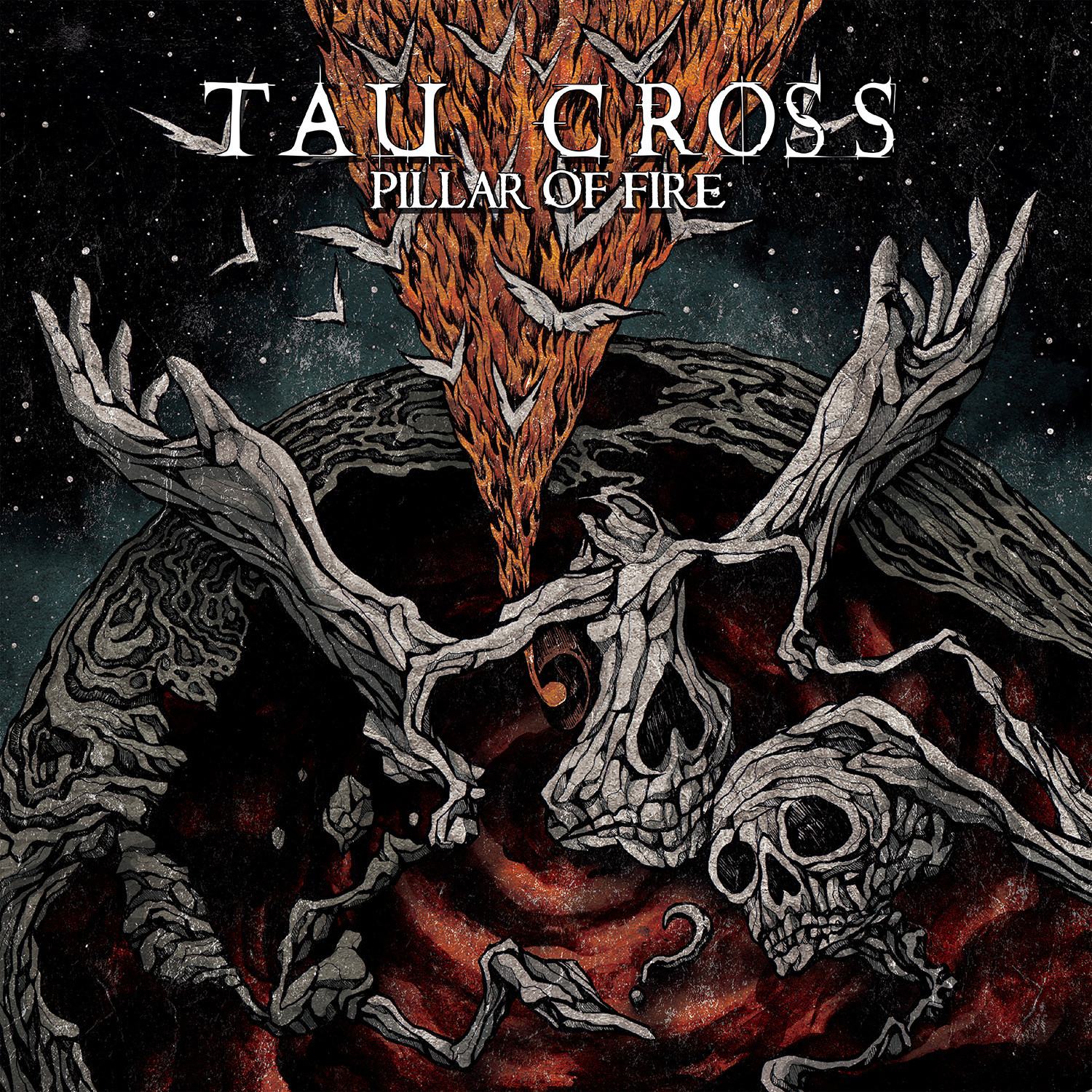 Tau Cross - Pillar Of Fire - 2017