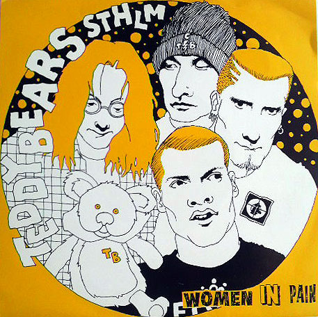 Teddybears Sthlm - Women In Pain - 1991
