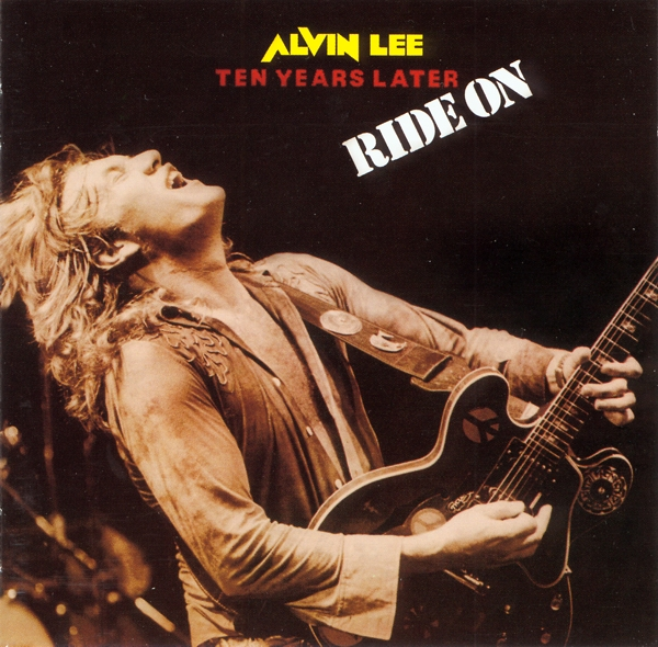 Alvin Lee, Ten Years Later - Ride On - 1979