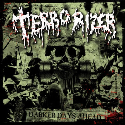 Terrorizer - Darker Days Ahead - 2006