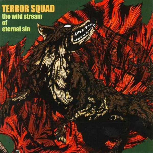Terror Squad - The Wild Stream Of Eternal Sin 1999