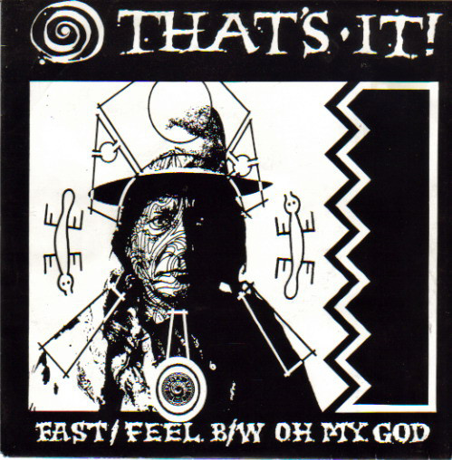 That's It - Fast / Feel / Oh My God - 1992