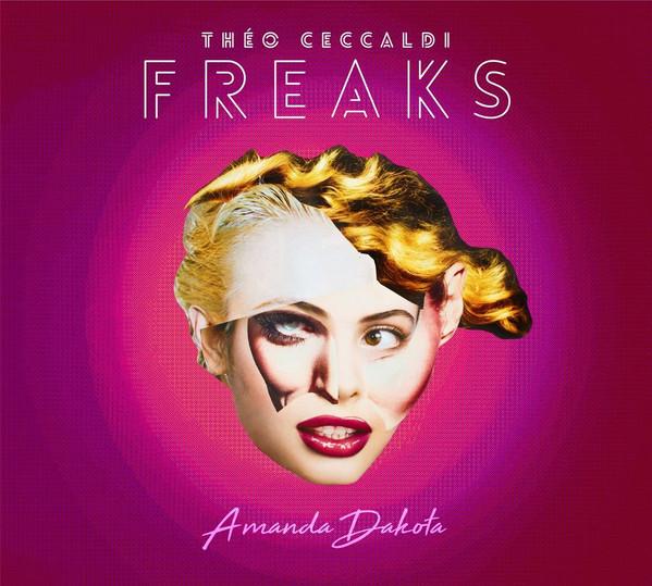 Théo Ceccaldi Freaks - Amanda Dakota - 2018