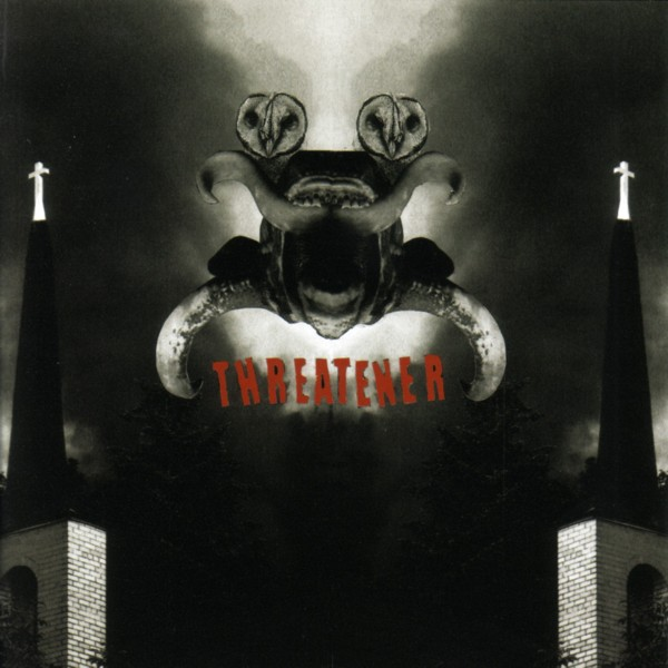 Threatener - The Hammering, The Fastening, And The Bending Of Throats 2008