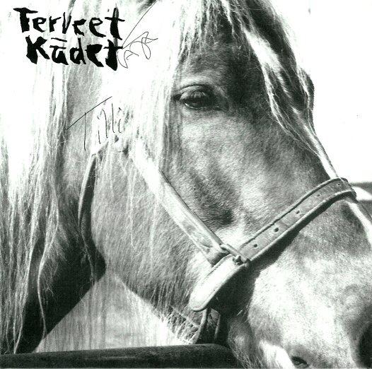 Terveet Kädet - The Horse 7'' 1985/1994