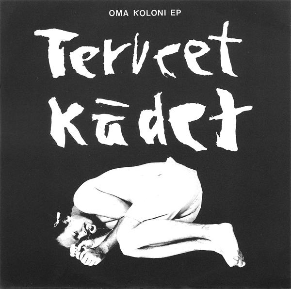 Terveet Kädet - Oma Koloni 7'' 1987